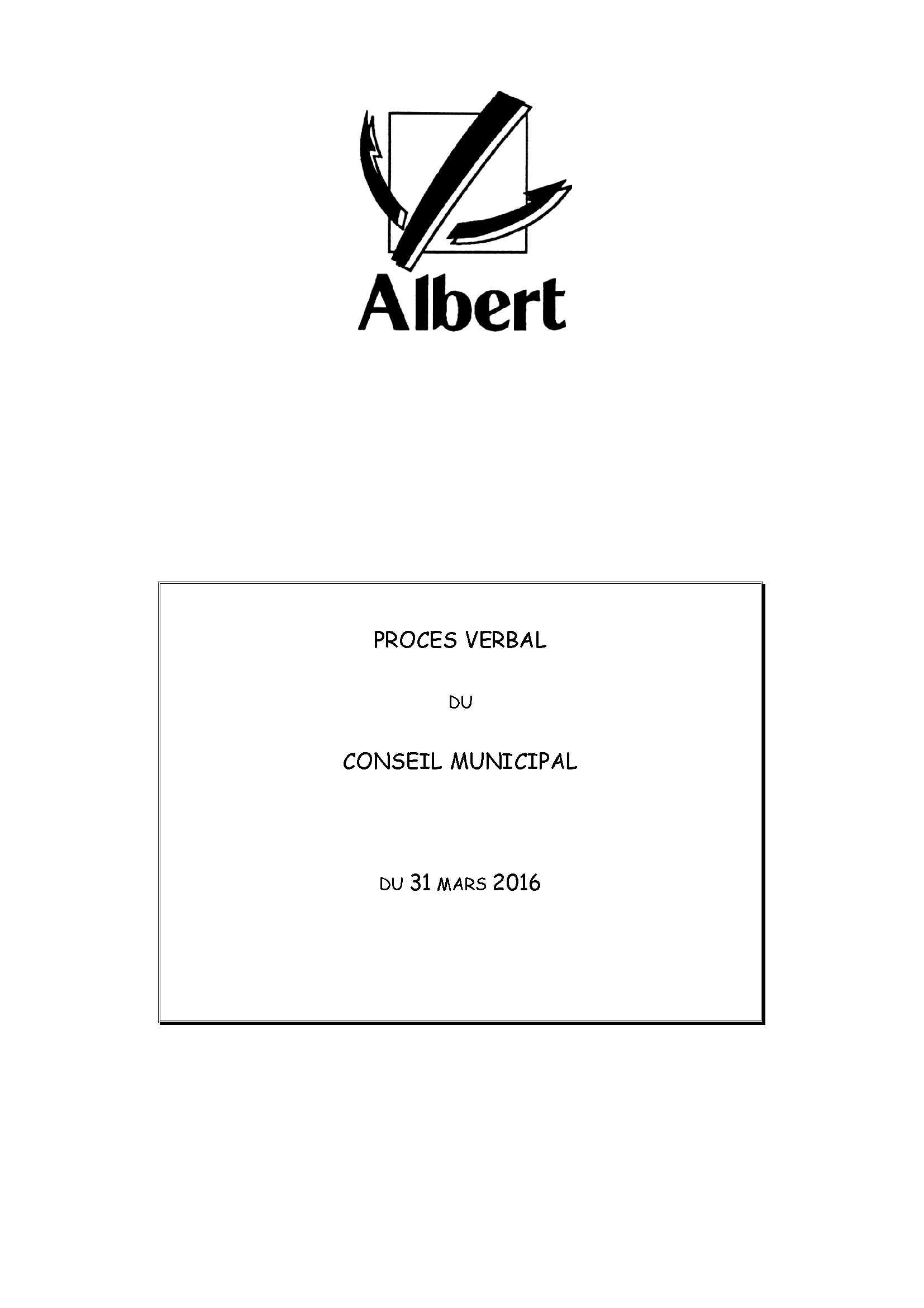 PROCES VERBAL DU CONSEIL MUNICIPAL DU 31 MARS 2016